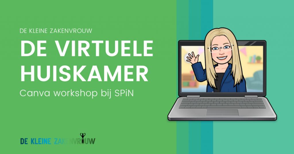 De Virtuele Huiskamer – Canva Workshop bij Vereniging SPiN